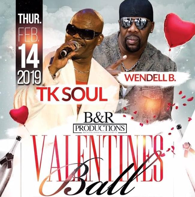 Valentines Ball with TK Soul & Wendell B