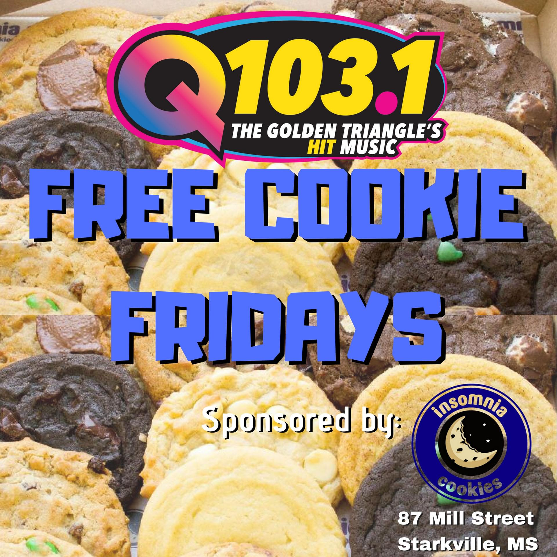 Q103.1 Free Cookie Fridays sponsored by Insomnia Cookies of Starkville