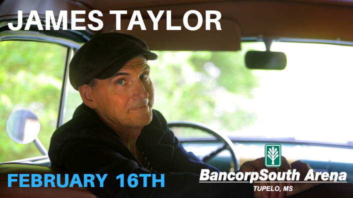 James Taylor at the BancorpSouth Arena- February 16th