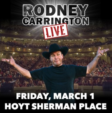 Rodney Carrington @ Hoyt Sherman Place