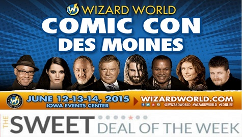 Wizard World Comic Con Sweet Deal of the Week