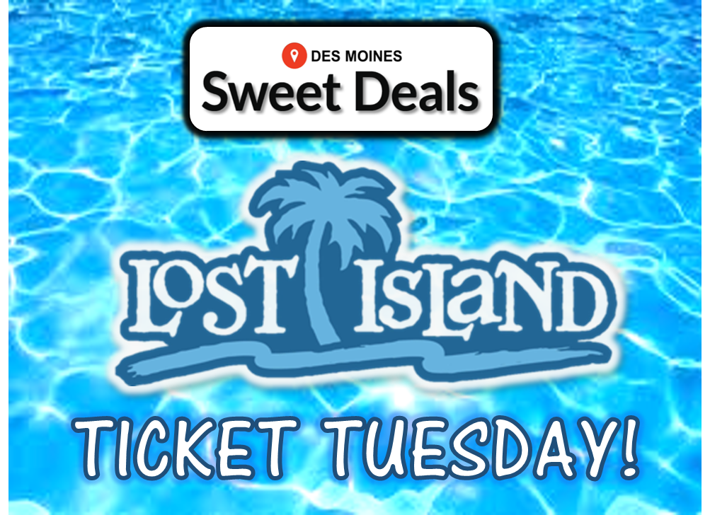Lost Island Waterpark – Ticket Tuesday