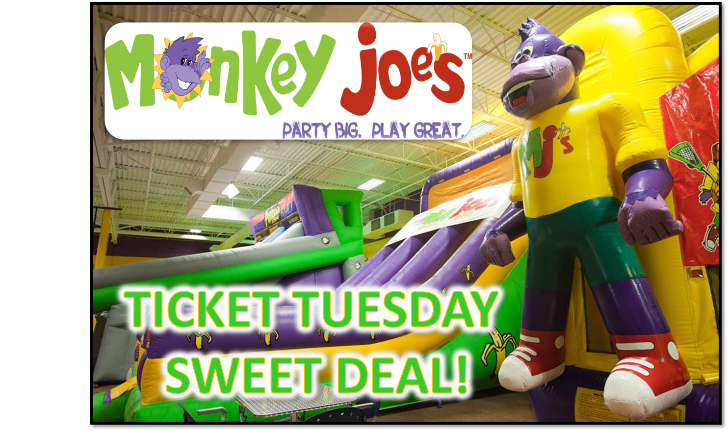 Ticket Tuesday – Monkey Joe's