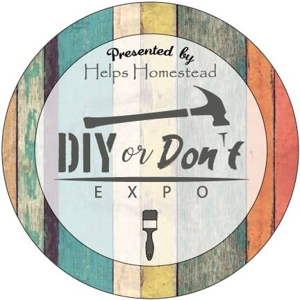 DIY or DON'T Expo – Ticket Tuesday