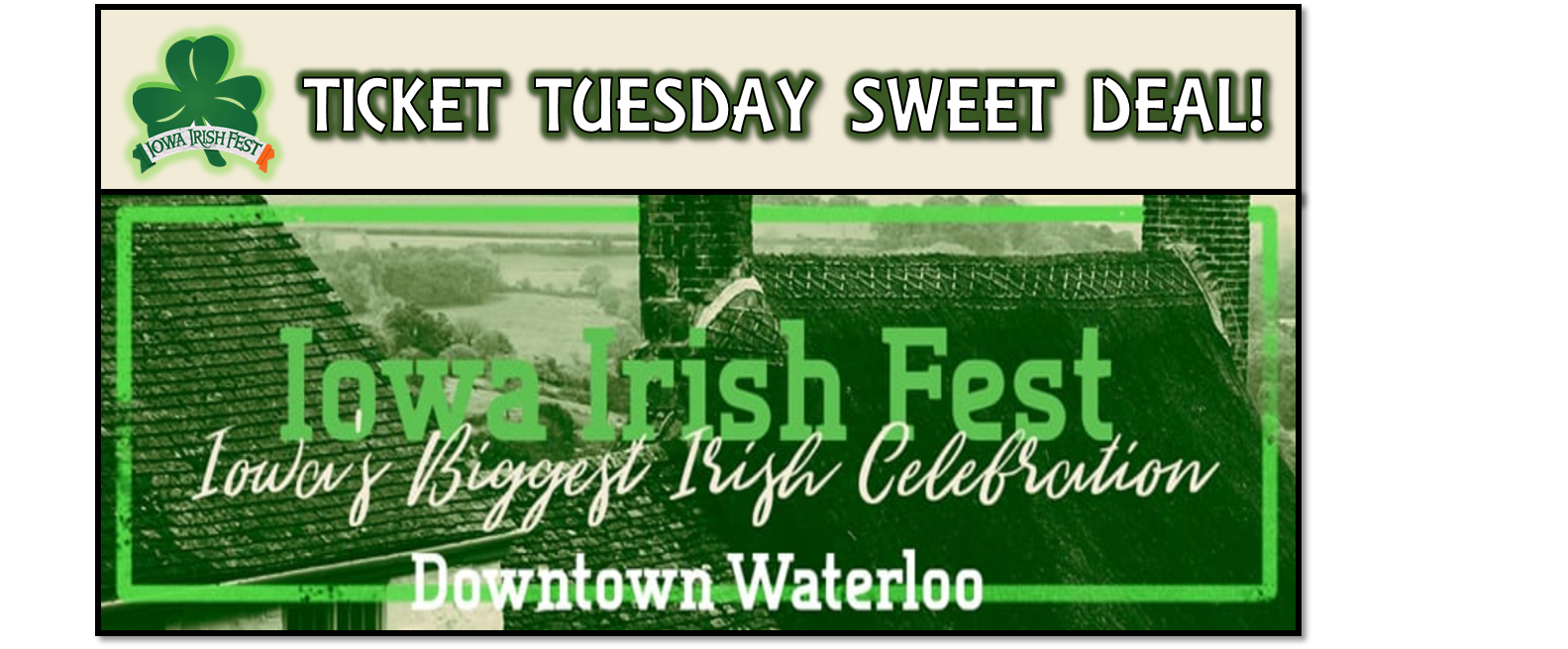 Sweet Deal – Iowa Irish Fest!