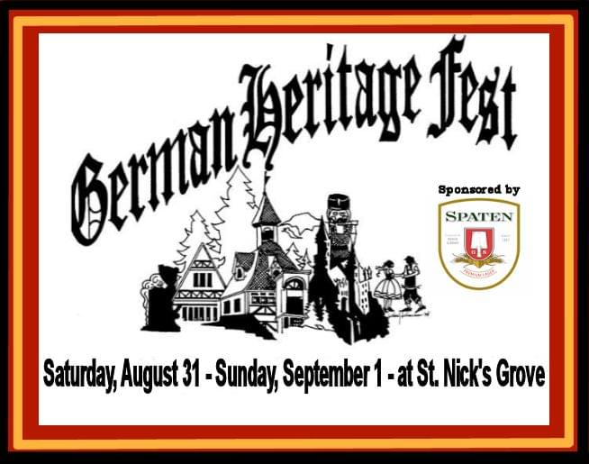 The 23rd Annual German Heritage Festival is Aug 31 & Sept 1!