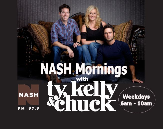 NASH Mornings with Ty, Kelly & Chuck!