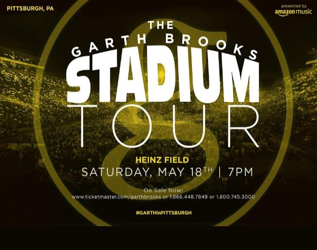 GARTH BROOKS….LIVE IN THE ROUND!SATURDAY MAY 18 – 7 PM AT HEINZ FIELD IN PITTSBURGH