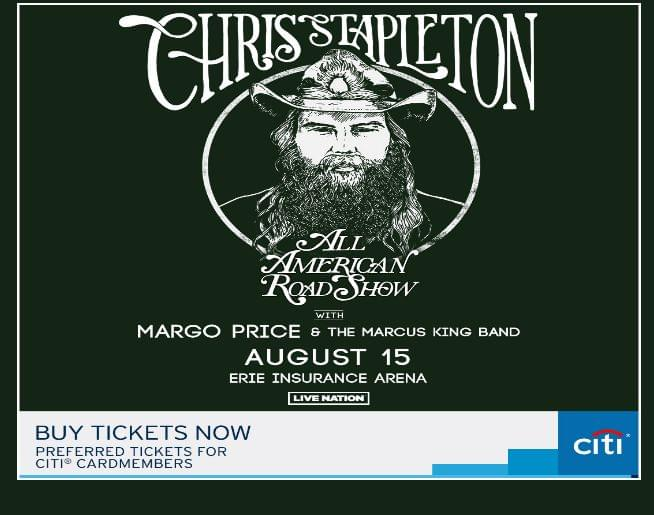 Chris Stapleton with Brent Cobb and the Marcus King Band – Aug 15 – Erie Insurance Arena!