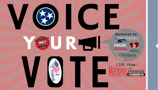 "SuperTalk 99.7 WTN to Make Final ""2018 Voice Your Vote"" Tour Stop on Election Night With Live Broadcast from Franklin, TN"