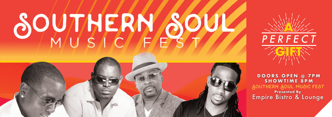 Southern Soul Music Fest — July 13th at the Florence Center