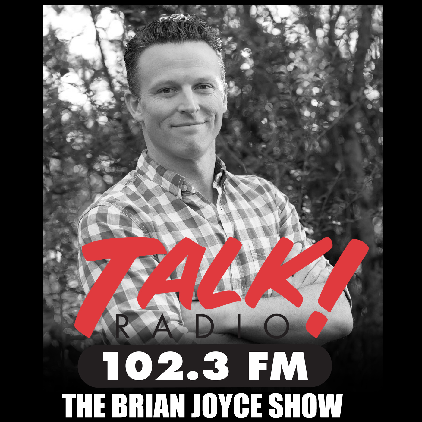 The Brian Joyce Show Podcasts