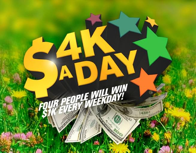$4K A DAY