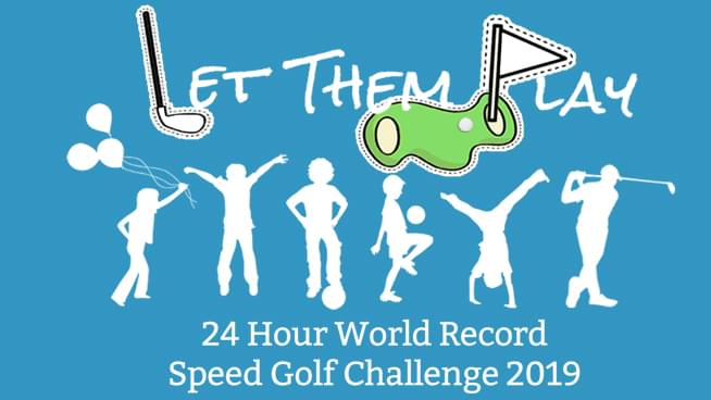 April 22nd-23rd: Let Them Play 24 Hour World Record Golf Challenge