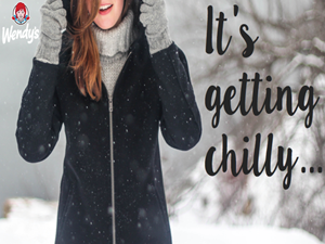 It's getting chilly, warm up with Wendy's Chili!