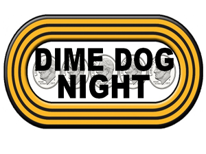 Dime Dog Night is BACK at Fifth Third Ballpark!