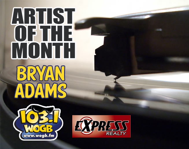 It's January, The Month of Bryan Adams at WOGB!