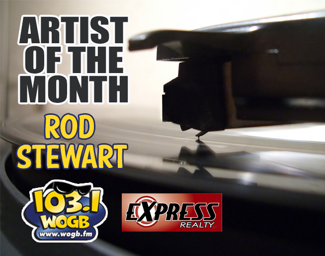 March, The Month for the Luck of the Irish….The Month for Rod Stewart on WOGB!