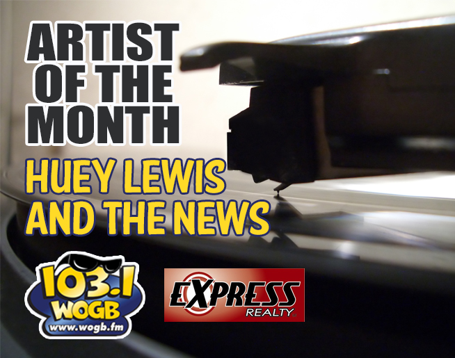 Did you hear the NEWS?  Huey Lewis and The News are the WOGB Artist of the Month!