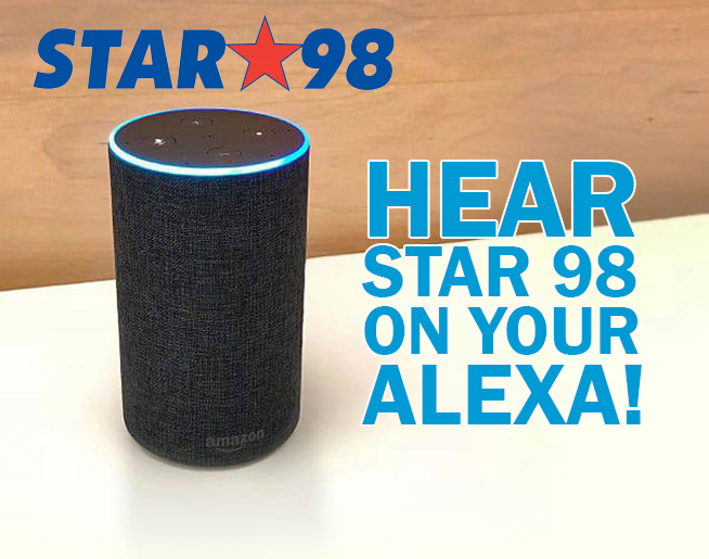 Got an Alexa?  Listen to Star 98!