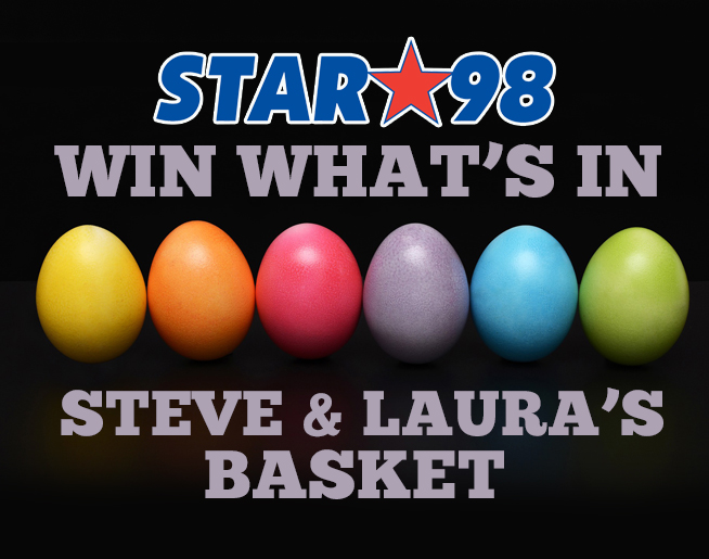 Win what's in Steve and Laura's Easter Basket!