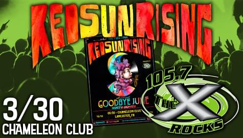 105.7 The X Presents Red Sun Rising – March 30