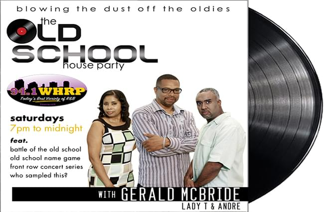 THE OLD SCHOOL HOUSE PARTY W/ GERALD MCBRIDE