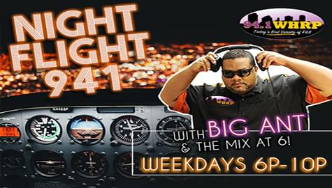 "94.1 WHRP TAKES YOU HOME IN THE ""NIGHT FLIGHT"" WITH BIG ANT – WEEKNIGHTS 6-10PM!"