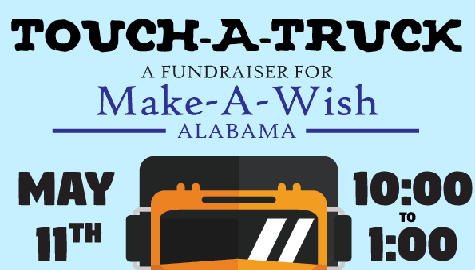 Help Support Make-A-Wish Alabama At Touch-A-Truck – Saturday, May 11th!