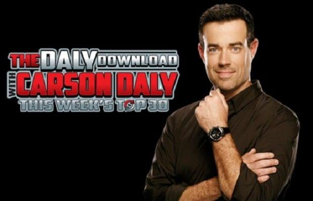 DALY DOWNLOAD W/ CARSON DALY