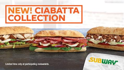 Win Subway® Gift Cards And Try The New Ciabatta Collection!