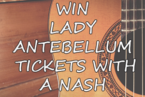 Nash Ticket Grab – Lady Antebellum