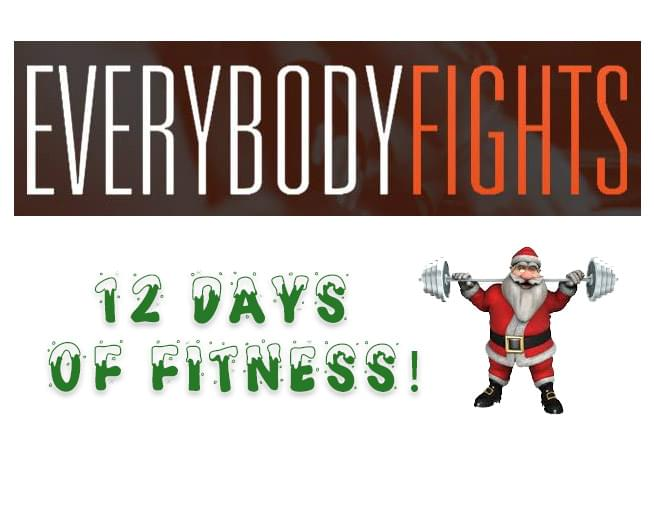 12 Days of Fitness with Everybody Fights