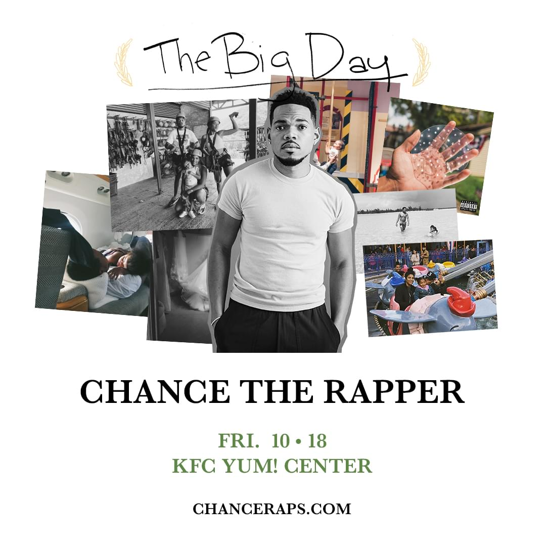 Chance the Rapper at KFC Yum! Center 10/18!