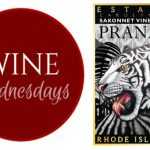 Brian's Wine Wednesday: Sakonnet Vineyard Prana