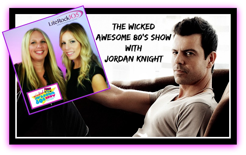 LISTEN >> NKOTB's Jordan Knight on the WICKED AWESOME 80's SHOW