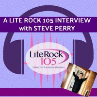 A LITE ROCK 105 Interview with STEVE PERRY