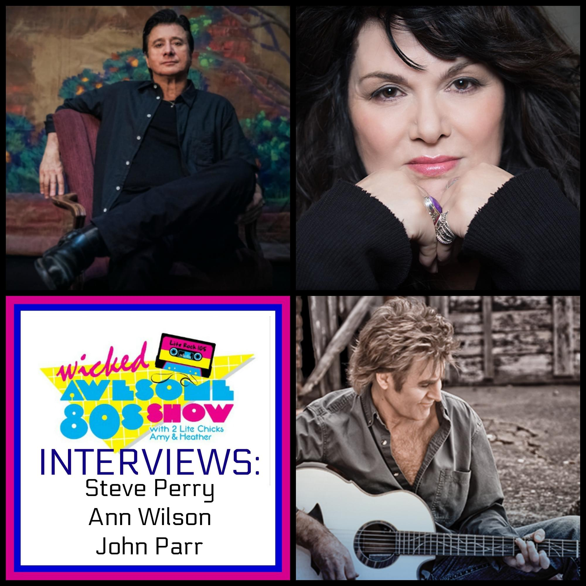WICKED AWESOME 80's INTERVIEWS with Ann Wilson and John Parr