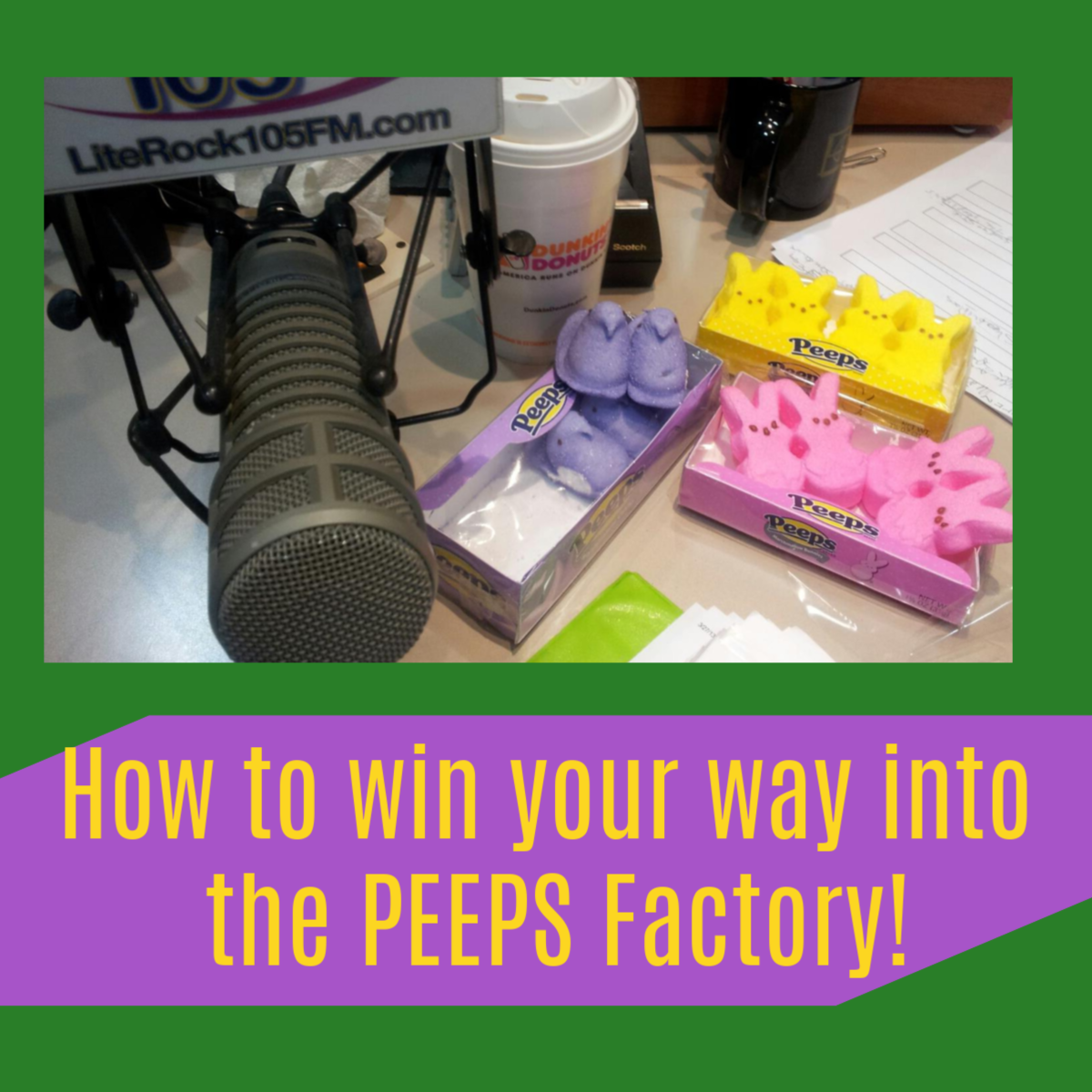 Move over Willa Wonka! You can now win your way into the Peeps Factory!
