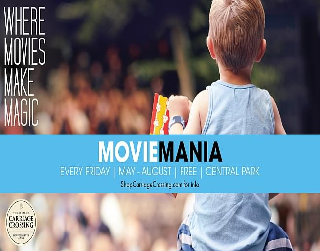Movie Mania Summer Movie Series – Carriage Crossing