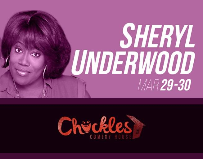 Sheryl Underwood – Chuckles Comedy House