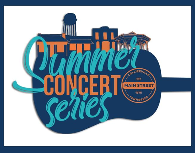 Collierville Main Street – Summer Concert Series