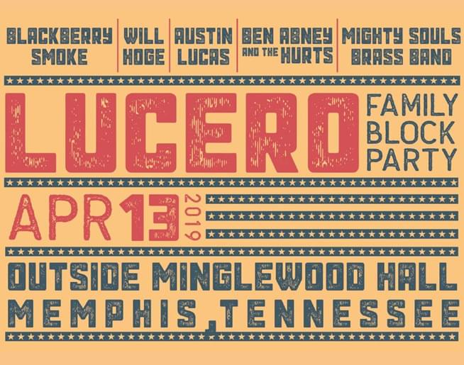 Lucero Family Block Party – Minglewood Hall