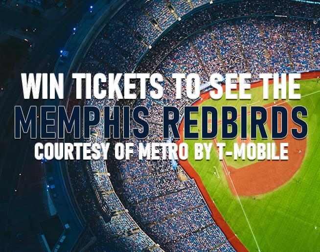 Win Memphis Redbirds Tickets – courtesy of Metro by T-Mobile