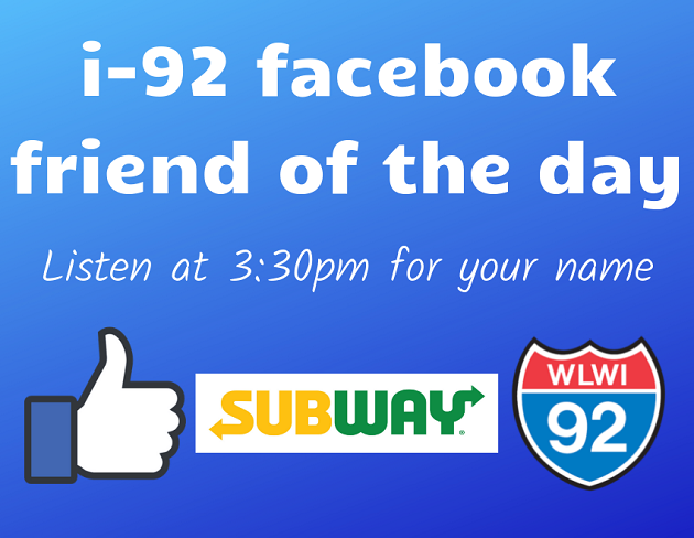 I-92 Facebook Friend of The Day Wins Subway