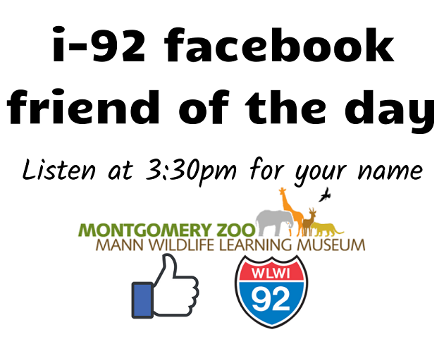 I-92 Facebook Friend of the Day win Montgomery Zoo Passes