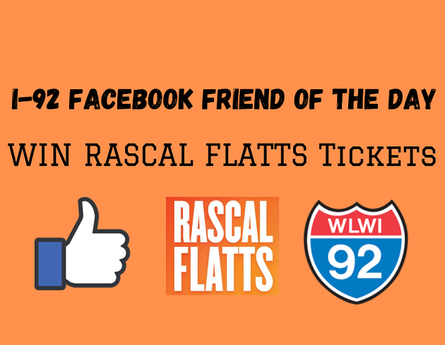 Win Rascal Flatts Tickets as our I-92 Facebook Friend of the Day