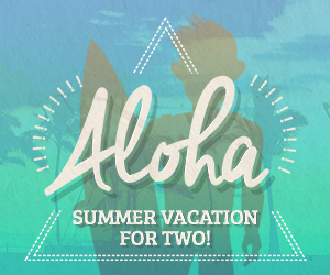 CONTEST: Enter for your chance to go to Hawai'i