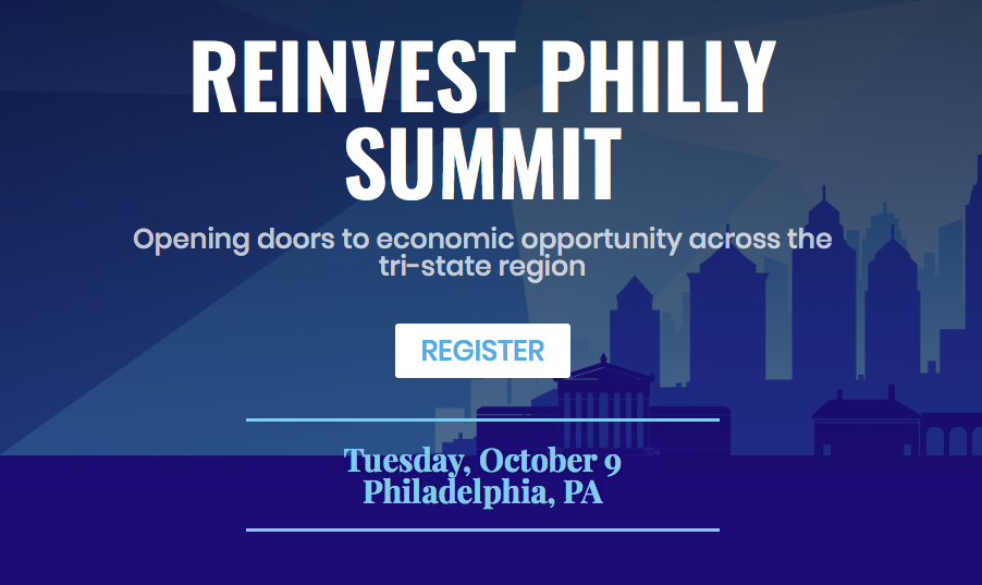 Reinvest Philly Summit – A Fresh Perspective on Equitable Development