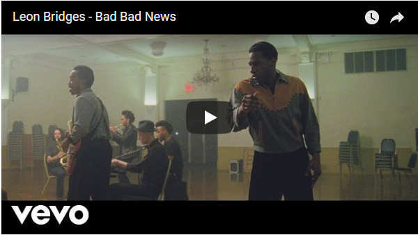 VIDEO: Leon Bridges – Bad Bad News